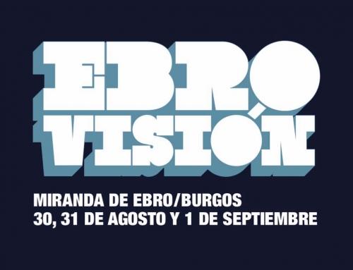 Ebrovisión 2018 ya tiene fechas